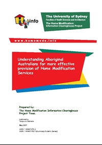 Understanding Aboriginal Australian's for more Effective Provision of Home Modification Services - Summary Bulletin