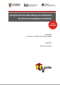 Caring for the Carer: Home design and modification for carers of young people with disability